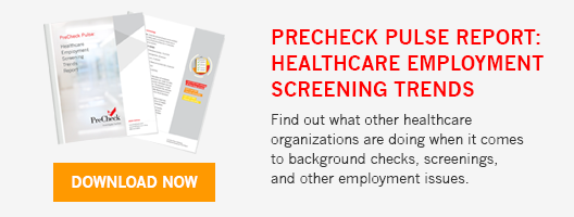 PreCheck Pulse Report: Healthcare Employment Screening Trends Report