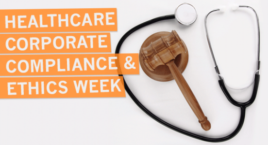 Celebrating healthcare corporate compliance ethics week - Ethics and compliance officer association ...