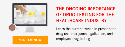 The Ongoing Importance of Drug Testing in the Healthcare Industry