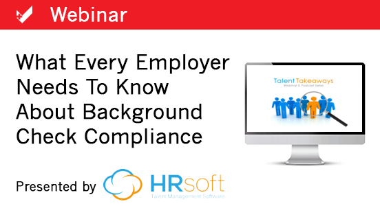 [Webinar] What Every Employer Needs to Know About Background Checks