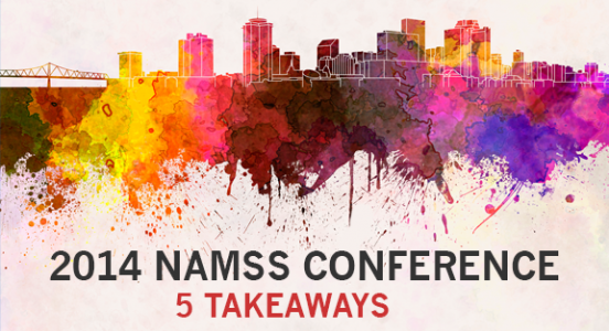 5 Takeaways from the 2014 NAMSS 38th Educational Conference