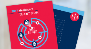 5 Key Takeaways from the 2017 Healthcare Talent Scan