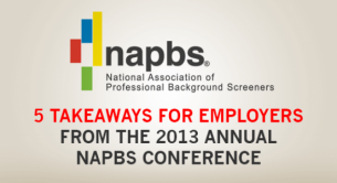 5 Takeaways for Employers from the 2013 Annual NAPBS Conference