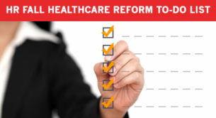 5 Things HR Should Do About Healthcare Reform This Fall