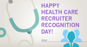 National Health Care Recruiter Recognition Day