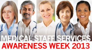 Celebrating Medical Staff Services Awareness Week 2013