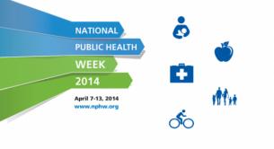 National Public Health Awareness Week 2014