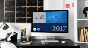 The OIG Now Updates Its Work Plan Every Month