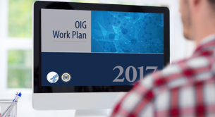 The OIG's 2017 Work Plan is Here: 5 Updates and Revisions for Review