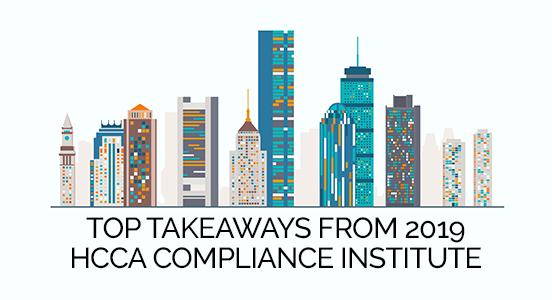 Top Takeaways from the HCAA 2019 Compliance Institute